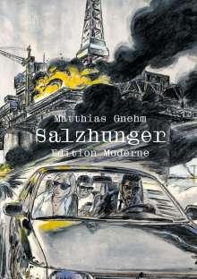 Matthias Gnehm: Salzhunger, Buch