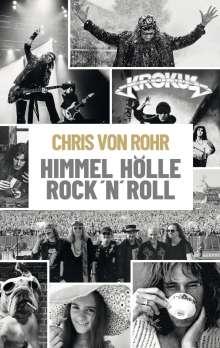 Chris von Rohr: Himmel, Hölle, Rock 'n' Roll, Buch