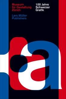 100 Jahre Schweizer Grafik, Buch