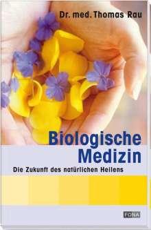 Thomas Rau: Biologische Medizin, Buch