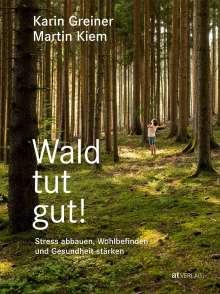 Karin Greiner: Wald tut gut!, Buch