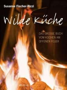 Susanne Fischer-Rizzi: Wilde Küche, Buch