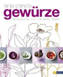 Tanja Grandits: Gewürze, Buch