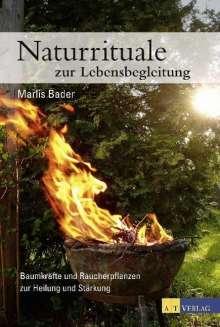 Marlis Bader: Naturrituale zur Lebensbegleitung, Buch