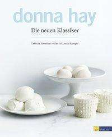 Donna Hay: Die neuen Klassiker, Buch