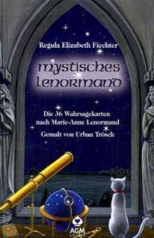 Regula Elizabeth Fiechter: Mystisches Lenormand - Buch, Buch