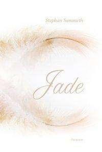 Stephan Sammeth: Jade, Buch