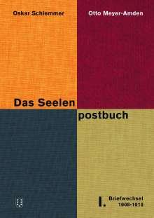 Oskar Schlemmer: Das Seelenpostbuch. 3 Bde., 3 Bücher