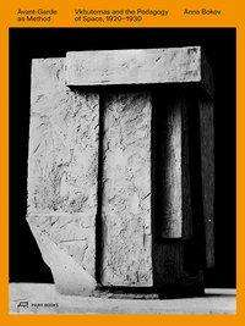 Anna Bokov: Avant-Garde as Method, Buch