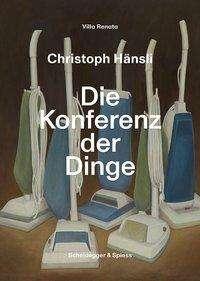 Christoph Hänsli - Die Konferenz der Dinge, Buch