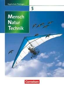 Veit Botsch: Mensch - Natur - Technik 5./6. Schuljahr. Schülerbuch. Regelschule Thüringen, Buch