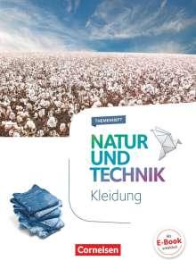 Stephanie Corsten: Natur und Technik - Naturwissenschaften 5.-10. Schuljahr - Themenheft Kleidung, Buch