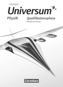 Hans-Otto Carmesin: Universum Physik Sekundarstufe II. Qualifikationsphase - Niedersachsen - Lösungen zum Schülerbuch, Buch