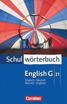 English G 21. Schulwörterbuch. Englisch - Deutsch / Deutsch - Englisch, Buch