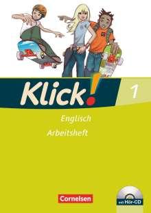 Klick! Englisch 1: 5. Schuljahr. Arbeitsheft mit Hör-CD, Buch