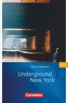 Cecile Rossant: Underground New York, Buch