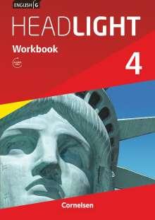 English G Headlight  04: 8. Schuljahr. Workbook mit Audios online, Buch