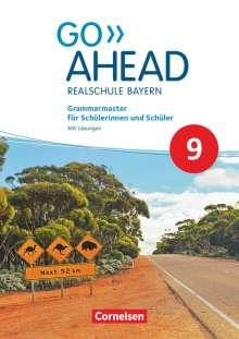 Gwen Berwick: Go Ahead 9. Jahrgangsstufe - Ausgabe für Realschulen in Bayern - Grammarmaster, Buch