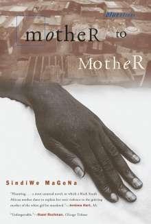 Sindiwe Magona: Mother to Mother. Textband. Ab 11 Schuljahr, Buch