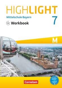 Gwen Berwick: Highlight 7. Jahrgangsstufe - Mittelschule Bayern. Für M-Klassen - Workbook mit Audios online, Buch