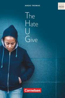 Peter Hohwiller: Ab 11. Schuljahr - The Hate U Give, Buch