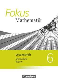 Johannes Almer: Fokus Mathematik 6. Jahrgangsstufe - Bayern - Lösungen zum Schülerbuch, Buch