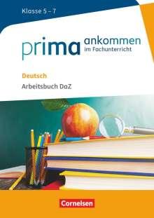 Cemal Aydin: Prima ankommen Deutsch: Klasse 5-7 - Arbeitsbuch DAZ mit Lösungen, Buch