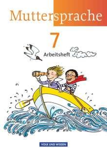 Petra Schön: Muttersprache 7. Schuljahr. Arbeitsheft Östliche Bundesländer und Berlin, Buch