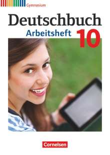 Michael Germann: Deutschbuch Gymnasium 10. Schuljahr - Allgemeine Ausgabe - Arbeitsheft mit Lösungen, Buch
