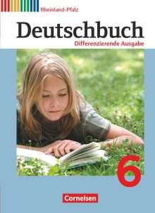 Alexandra Biegler: Deutschbuch 6. Schuljahr - Schülerbuch. Differenzierende Ausgabe Rheinland-Pfalz, Buch