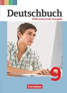 Julie Chatzistamatiou: Deutschbuch 9. Schuljahr. Differenzierende Ausgabe - Schülerbuch, Buch