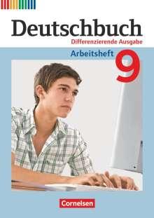 Friedrich Dick: Deutschbuch - Differenzierende Ausgabe 9. Schuljahr - Arbeitsheft mit Lösungen, Buch