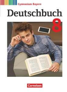 Sabine Gräwe: Deutschbuch Gymnasium - Bayern - Neubearbeitung. 8. Jahrgangsstufe - Schülerbuch, Buch