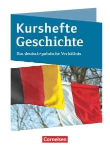 Christian Peters: Kurshefte Geschichte. Das Deutsch-polnische Verhältnis, Buch