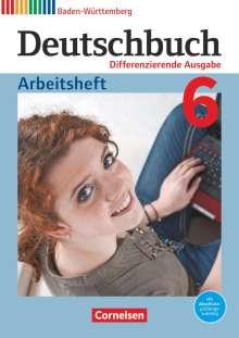 Carolin Bublinski: Deutschbuch Gymnasium Band 6: 10. Schuljahr - Baden-Württemberg - Arbeitsheft, Buch