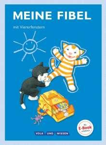 Katharina Förster: Meine Fibel 1. Schuljahr. Fibel mit Viererfenster, Buch