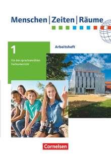 Menschen-Zeiten-Räume 5./6. Schuljahr. Arbeitshefte für den sprachsensiblen Fachunterricht (außer Baden-Württemberg) - Arbeitsheft, Buch