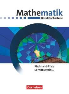 Frank Barzen: Mathematik - Berufsfachschule. Lernbaustein 1 - Rheinland-Pfalz - Schülerbuch, Buch
