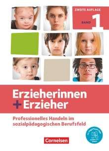 Brit Albrecht: Erzieherinnen + Erzieher. Band 1 - Professionelles Handeln im sozialpädagogischen Berufsfeld, Buch