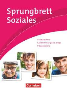 Silvia Gartinger: Sprungbrett Soziales - Sozialassisten/in - Neubearbeitung- Sozial- und Pflegeassistenz, Buch