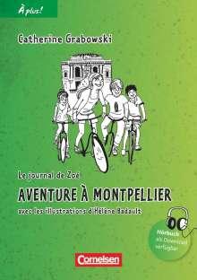 Catherine Grabowski: À plus! Nouvelle édition. Band 2. Aventure à Montpellier, Buch