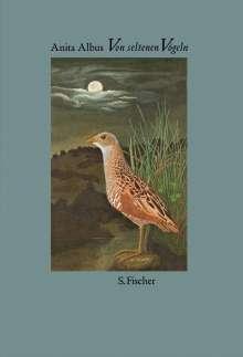 Anita Albus: Von seltenen Vögeln, Buch