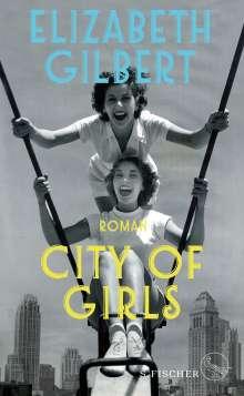 Elizabeth Gilbert: City of Girls, Buch