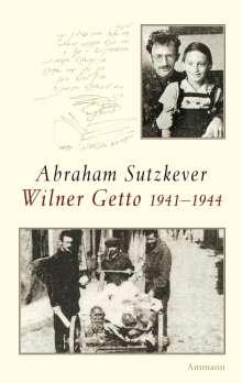 Abraham Sutzkever: Wilner Getto 1941-1944, Buch