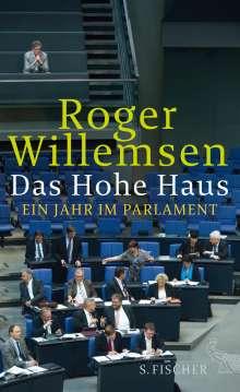Roger Willemsen (1955-2016): Das Hohe Haus, Buch