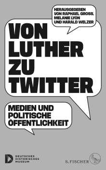 Von Luther zu Twitter, Buch