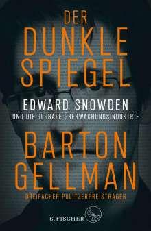 Barton Gellman: Der dunkle Spiegel - Edward Snowden und die globale Überwachungsindustrie, Buch