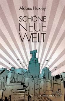 Aldous Huxley: Schöne Neue Welt (Prachtausgabe), Buch