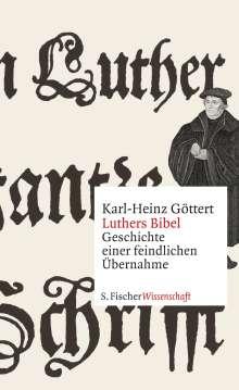 Karl-Heinz Göttert: Luthers Bibel, Buch