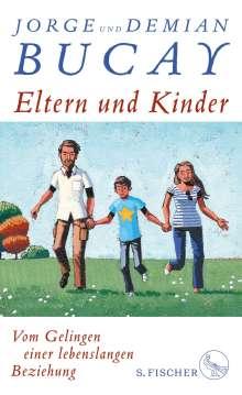 Jorge Bucay: Eltern und Kinder, Buch